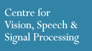 Centre for Vision, Speech and Signal Processing